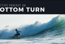 bottom turn podcast surftips